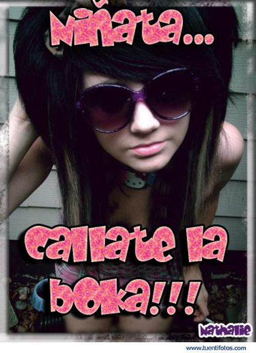 Frases de Niñata Callate La Boca