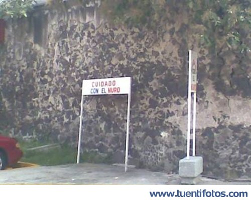 Señales de Cuidado Con El Muro