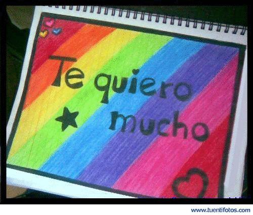Amor de Arcoiris Te Quiero Mucho