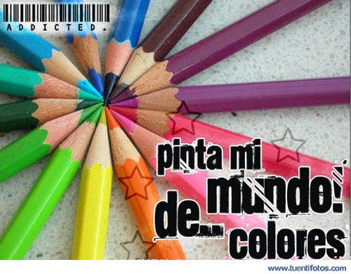 Frases de Pinta mi Mundo de Colores