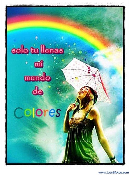 Amor de Solo Tu Llenas Mi Mundo De Colores