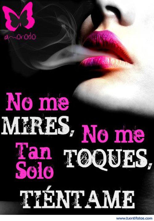 Frases de Tan Solo Tientame